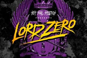 Lord Zero Font by Set Sail Studios