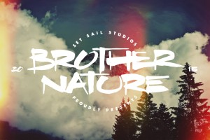 Brother Nature font by Set Sail Studios