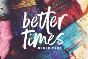 Better Times Brush font by Set Sail Studios